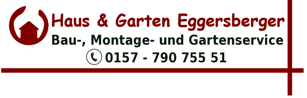 Haus und Gartenservice Eggersberger Fischbachau